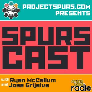 Spurscast Ep. 449: Spurs Special Forces - Spurscast