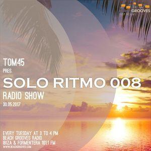 TOM45 pres. SOLO RITMO Radio Show 008 / Beach Grooves Radio