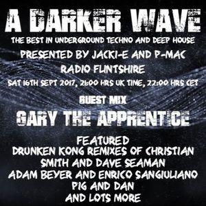 #135 A Darker Wave 16-09-2017 (guest mix Gary the Apprentice, featured artist Drunken Kong)