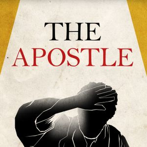 The Apostle: How to Start a Riot