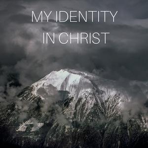 2018-1-3 Wednesday - Pastor Gary Washburn - My Identity in Christ