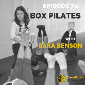 Episode 73: Box Pilates with Sara Benson