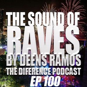 THE SOUND OF RAVES 1st Year EP #100