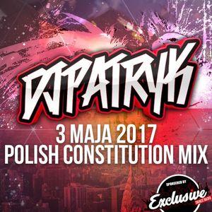 3 MAJA 2017 POLISH CONSTITUTION MIX | ITZPATRYK | DISCO POLO / ELECTRO