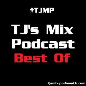 TJ's Mix - Best Of #031 - 07/17/2017