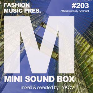 Lykov – Mini Sound Box Volume 203 (Weekly Mixtape)