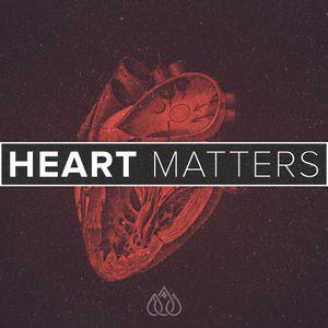 Heart Matters: Week 2, by Senior Pastor Greg McCormick (10/29/17)