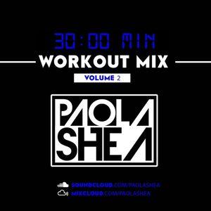 Paola Shea Workout Mix Vol. 2 (Serato Live)