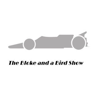 The Bloke and A Bird Show Episode 105