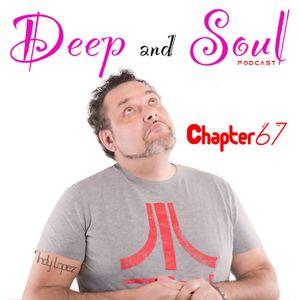 Deep & Soul Ep 67