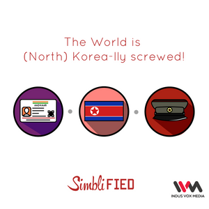 Ep. 69: The World is (North) Korea-lly screwed!