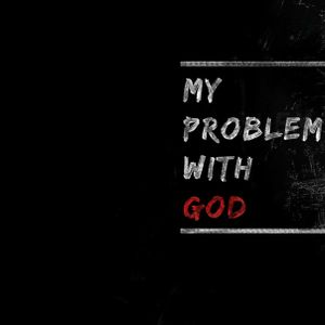 My Problem With God (Party Pooper) - Audio