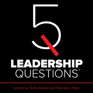 5LQ Episode 171: Designed to Lead – The Conviction - 5 Leadership Questions