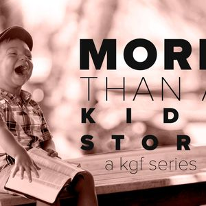"""""""When Fear Trumps Faith"""" Joshua & Caleb - More Than A Kids Story: 5"""