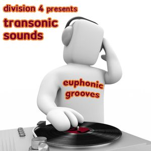 Division 4 presents Transonic Sounds: Euphonic Grooves