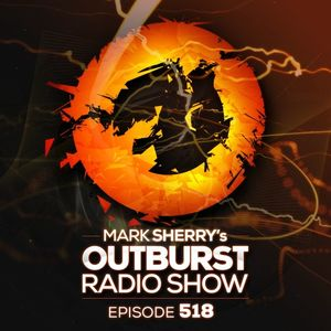 The Outburst Radioshow - Episode #518 (30/06/17)