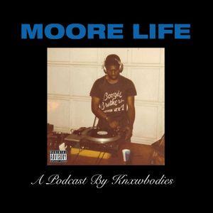 S3 E2: MOORE LIFE