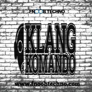 KLANG KOMANDO #017 - YÅ Guest MIX @ FNOOB TECHNO RADIO