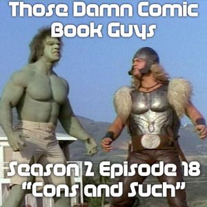"""Season 2: Issue 18 """"Cons and Such"""""""