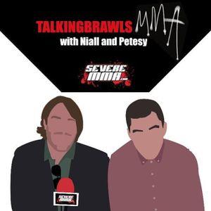 Episode 133 of Talking Brawls on SevereMMA.com featuring: Paul Felder