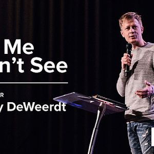 This Is Us (Pt3) - The Me I Can't See - Jeremy DeWeerdt