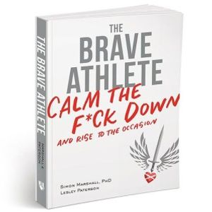 The Brave Athlete with Dr. Simon Marshall and Lesley Paterson