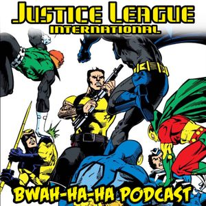 JLI Podcast #13 - Justice League International #13 (May 1988)