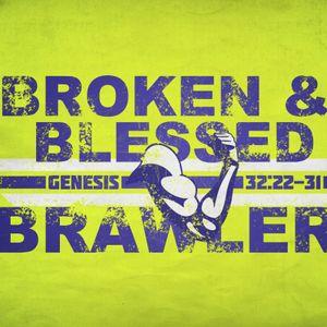 Broken & Blessed Brawler - 7.30.17 - Pastor JP Vick