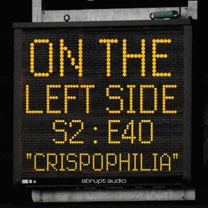 OTLS #240 - Crispophilia