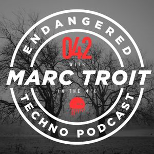Episode 042 with Marc Troit in the mix - 21.06.2017