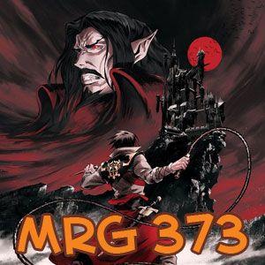 MRG 373 - Castlevania na Netflix: vampiros, chicotes e André Vianco!