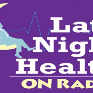 Late Night Health 7/8/17