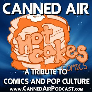Canned Air #204 Hot Cakes Comics