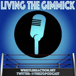 Living The Gimmick: Episode 120 (Jon Alba and Doug McDonald are Joined by Bruce Prichard (of WWE, TN
