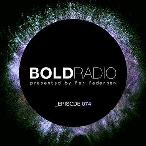 Per Pedersen presents BOLD - Episode Nº 74 (23.02.2017)