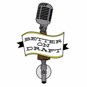 Better On Draft, Episode #80 – Griffin Claw