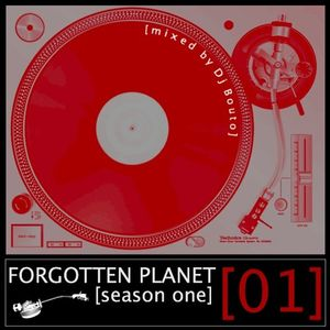 Forgotten Planet #1 [mixed by Dj Bouto]