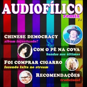Audiofílico REMIX #4