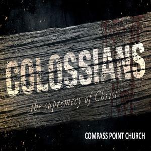 Getting Jesus Right = Getting Church Right - Colossians 1:15-29