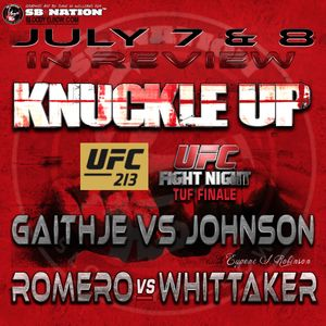 KNUCKLE UP #261: UFC 213/TUF Season 25 Finale + Eugene Changes His Mind. The Hard Way.