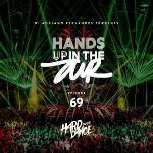 DJ Adriano Fernandes - Hands Up In the Air 69
