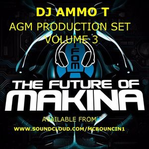 DJ AMMO T AGM PRODUCTION MIX VOLUME 3