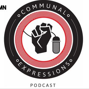 COMMUNAL EXPRESSIONS PODCAST: Paving The Way