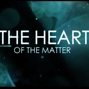 20170709- The Heart of the Matter_ How to Save Your Soul