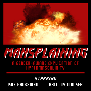 MANSPLAINING 012: Road House