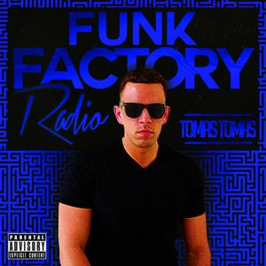 Funk Factory Radio Ep. 148 Code Name: Jacuzzi Falls  (House)