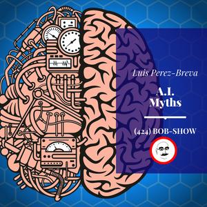 Luis Perez-Breva on Artificial Intelligence Myths