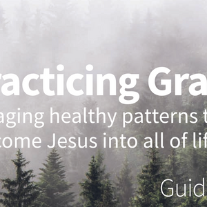 Practicing Grace (Guidance) 5/28/17