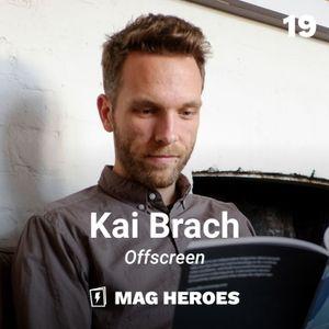 19 —Kai Brach (Editor of Offscreen)