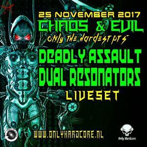 Deadly Assault vs Dual Resonators - Chaos & Evil - Only The Hardest Pt 5